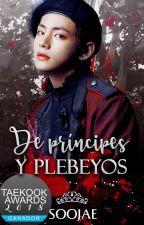 De príncipes y plebeyos - KookV by tae-cutie