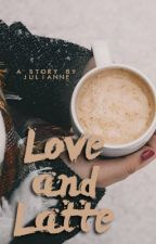 Love and Latte by jules_