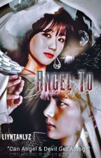 [S/U] ANGEL TO DEVIL WORLD (TaeJeong) by WinTer_Blossom794