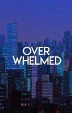 overwhelmed. by unknownteardrops