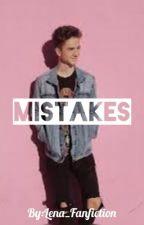 Mistakes//Daniel Seavey by lena_fanfiction