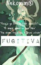 Fugitiva  by nekomimi81