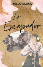 La Escapador by YellowLock