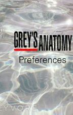 Greys anatomy preferences by Amber_Loretta