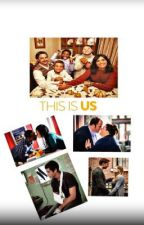 This Is Us  by WhitneyMiller7