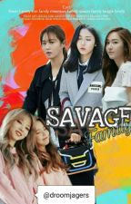 PROBLEM!!! SAVAGE FAMILY (Kwon family) by droomjagers
