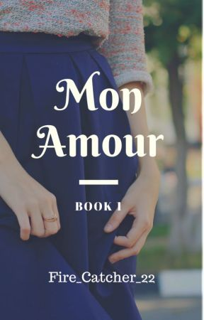 Mon Amour by Fire_Catcher_22