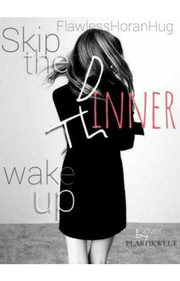 Skip the dinner, wake up thinner?