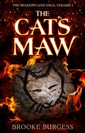 THE CAT'S MAW by BrookeBurgess3