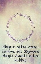 Ship e altre cose carine sul Signore degli Anelli e Lo Hobbit by cuore_di_rubino
