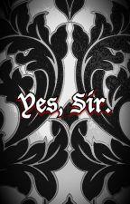 Yes, Sir. by MissLeStrange91