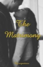 The Matrimony by wquotesw