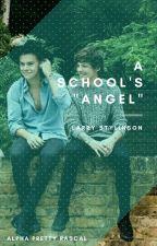 """A School's """"Angel"""" [Larry Stylinson] by alphaprettyrascal"""