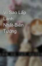 Vì Sao Lấp Lánh Nhất-Biên Tưởng by trammacpt