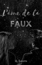 L'âme de la faux (EN PAUSE) by BooksOfLaiiza