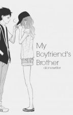 My Boyfriend's Brother by alonewriter