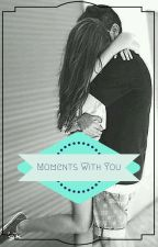 Moments With You-Liam's Twin Sister by Visi_Girl_999