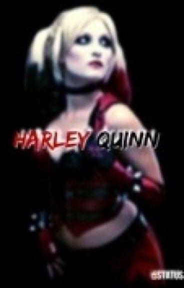 Harley Quinn (a fan fiction)