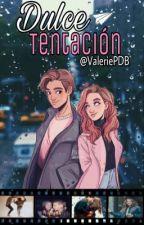Dulce Tentación ©  by ValeriePDB