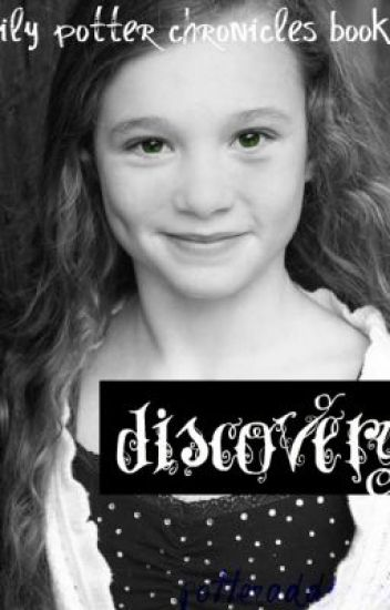 Discovery: Book One of the Lily Potter Chronicles