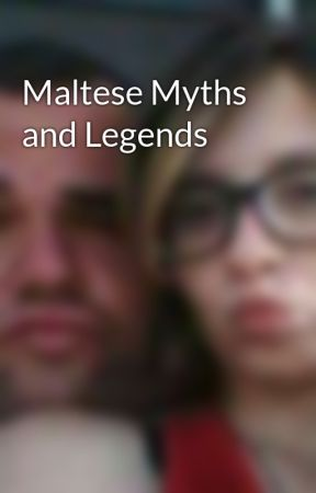 Maltese Myths and Legends  by MireilleMichael