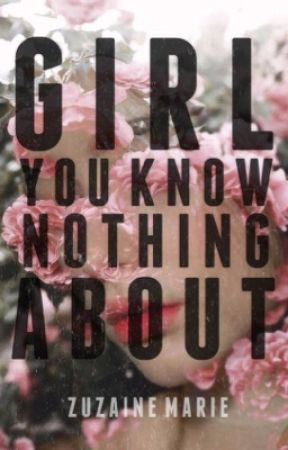 Girl You Know Nothing About by whereworldscollide