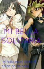 MI BELLA SOLITARIA (Yami y tu) by Reinkamishiro