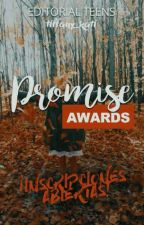 Promise Awards [ABIERTO] by TeensAwards01