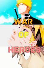WAR OF HEROES by Fenomeno-27