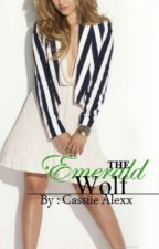 The Emerald Wolf - Book One - Complete by CassiieAlexx