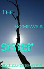 The Ro'Meave's Sister (Aria's Story)(Aphmau FanFic) (Aaron X Reader) (BOOK 1)  by OneLastChance12