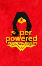 Superpowered by ChristinaRobles