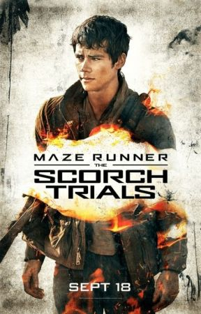 The Scorch Trials (Movie Revision) by Hiddles