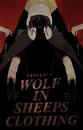 Wolf in sheeps clothing (Bungou Stray Dogs) by froschty