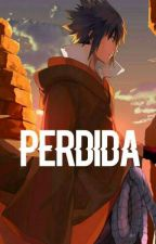 Perdida by in_you_dreams