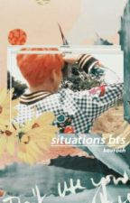 🇰🇷 🎀 SITUATIONS BTS 방탄소년단 🎀 🇰🇷 by -doyoungandfree-