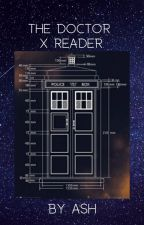 Doctor Who x Reader by ashleymg2002