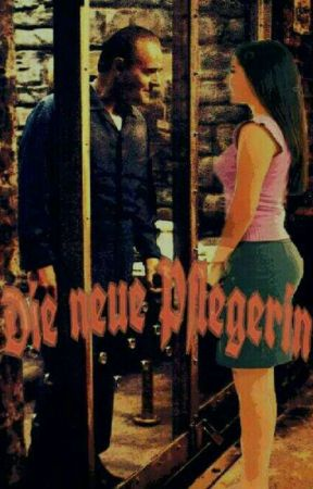 Die neue Pflegerin  -Hannibal Lecter Fanfiction by Black-Angel13