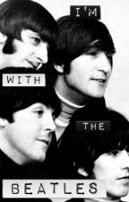 I'm With the Beatles by dizzymizzlizzie