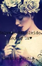 Salvame del olvido - Zayn y tu by ObnoxiousHoney