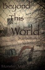 Beyond This World (Kürbistumor) by Monster_Mali