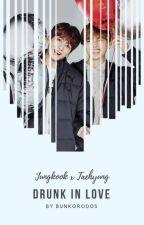 Drunk in love |TaeKook| by bunkorodos