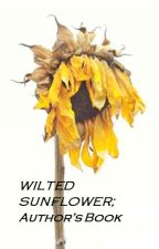 Wilted Sunflower ; Author's Book by marikitangge