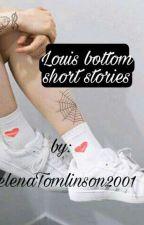 Short Stories _louis bottom by Relena_Tomlinson2001