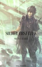 SOLDIER: 1st Class (Noctis x Reader) by izzy_invisible