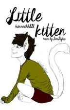 Little kitten/larry/cathybrid(Pozastaveno) by Hannnahh221