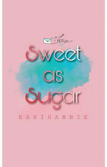 Sweet as sugar「ChanBaek」