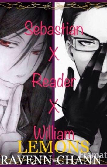 Forbidden (Sebastian x Reader x William) {lemon} - Ravenn-chann