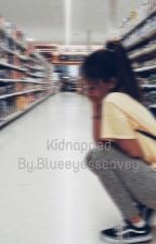 Kidnapped (why dont we) by Blueeyesseavey