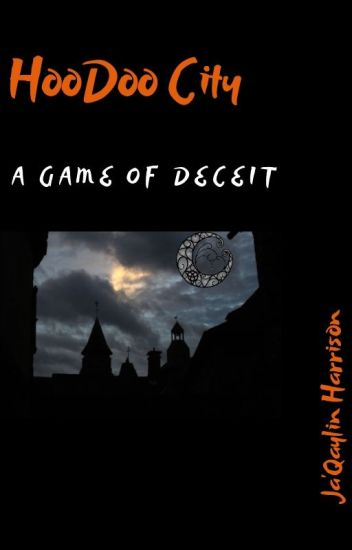 HooDoo City: A Game Of Deceit